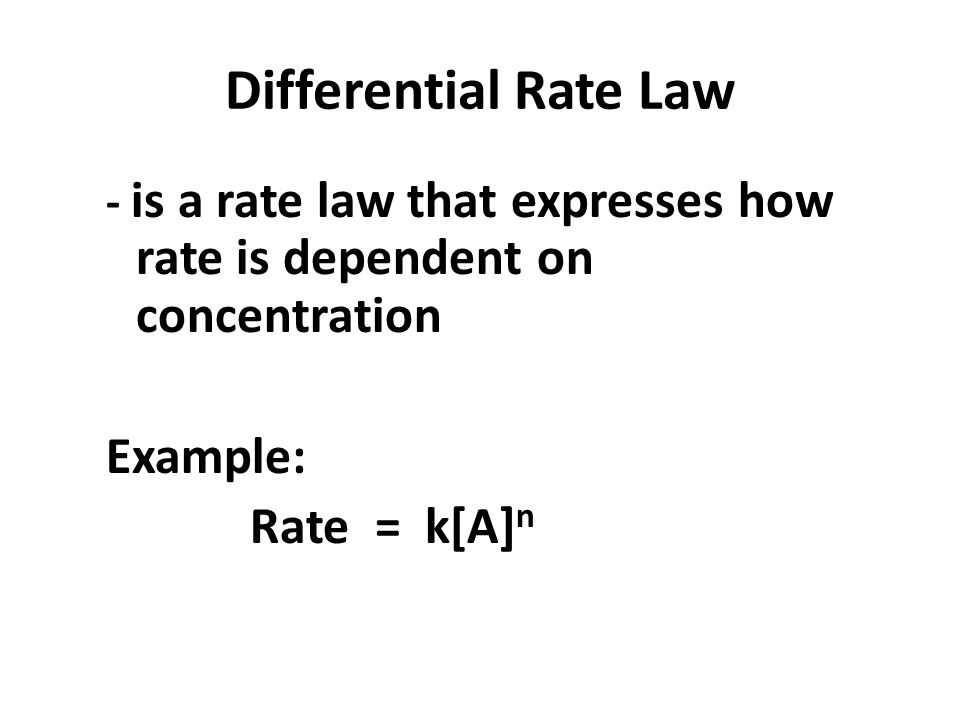 Differential Rate Law Example: Rate = k[A]n